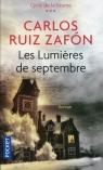 Lumieres de septembre Zafon Carlos Ruiz