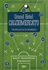 Grand Hotel Calciomercato Gianluca Di Marzio