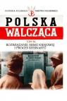 Polska Walcząca Tom 54 Rozwiązanie Armii Krajowej i proces
