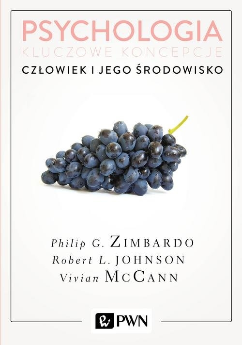 Psychologia Kluczowe koncepcje Tom 5 Człowiek i jego środowisko Zimbardo Philip, Johnson Robert, McCann Vivian