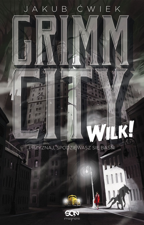 Grimm City Wilk! Ćwiek Jakub