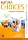 Matura Choices Elementary Students' Book with MyEnglishLab Harris Michael, Sikorzyńska Anna, Michałowski Bartosz