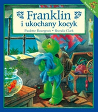 Franklin i ukochany kocyk Boirgeois Paulette, Clark Brenda