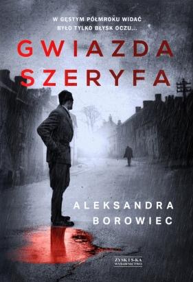 Gwiazda szeryfa Borowiec Aleksandra