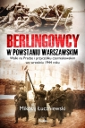 Berlingowcy w Powstaniu Warszawskim