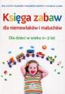 Księga zabaw dla niemowlaków i maluchów