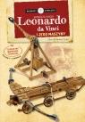 Leonardo Da Vinci i jego maszyny. Naukowcy Wynalazcy