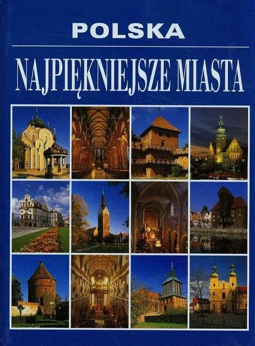 Polska Najpiękniejsze miasta Dvorak Marta