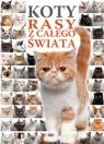 Koty rasy z całego świata