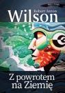 Z powrotem na Ziemię Wilson Robert Anton