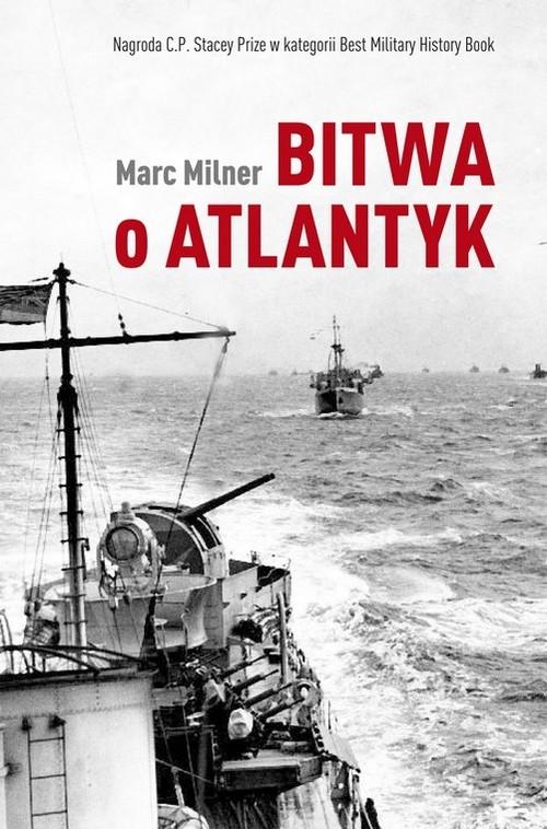 Bitwa o Atlantyk Milner Marc