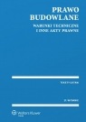 Prawo budowlane Warunki techniczne i inne akty prawne