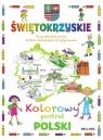 Świętokrzyskie Kolorowy portret Polski