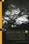 Filozofia wobec zła Od spekulacji do transgresji