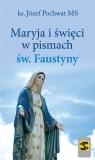 Maryja i święci w pismach św. Faustyny