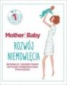 Mother&Baby. Rozwój niemowlęcia.