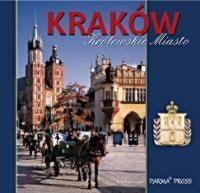 Kraków. Królewskie miasto Elżbieta Michalska