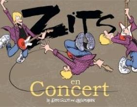 Zits En Concert: A Zits Treasury Jerry Scott, Jim Borgman