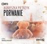 Porwanie  (Audiobook) Pietrzyk Agnieszka