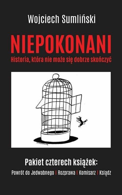 Niepokonani. Historia, która nie może się dobrze skończyć Sumliński Wojciech , Budzyński Tomasz, Wrona Jacek