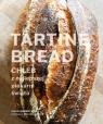 Tartine Bread. Chleb z najlepszej piekarni świata Robertson Chad