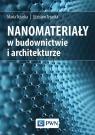 Nanomateriały w budownictwie i architekturze