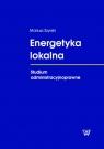Energetyka lokalna Studium administracyjnoprawne Szyrski Mariusz