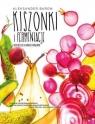 Kiszonki i fermentacje.
