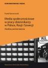 Media społecznościowe w pracy dziennikarzy w Polsce, Rosji i Szwecji.