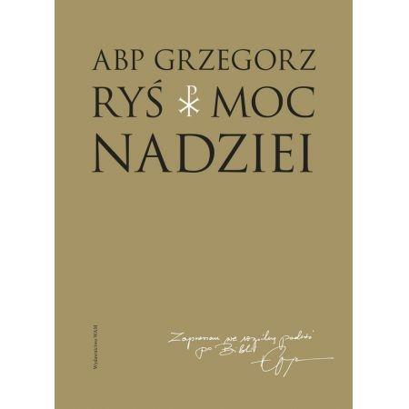 Moc nadziei Ryś Grzegorz