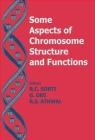 Some Aspects of Chromosome Structure Sobti