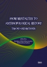 From Mentalites to Anthropological History Theory and Methods