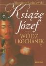 Książę Józef Wódz i kochanek Leśniewski Sławomir