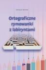 Ortograficzne rymowanki z labiryntami