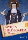 Święta Hildegarda z Bingen  Amato Angelo