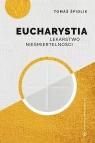 Eucharystia Lekarstwo nieśmiertelności