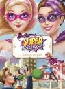Barbie Super Księżniczki Kocham ten film