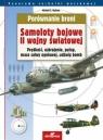 Porównanie broni Samoloty II wojny światowej