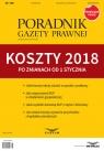 Koszty 2018 po zmianach Poradnik Gazety Prawnej 1/2018 Krywan Tomasz