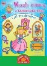 Wesołe zabawy z księżniczką Lilką i jej przyjaciółmi