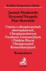 Ustawa o ubezpieczeniach obowiązkowych, Ubezpieczeniowym Funduszu Gwarancyjnym i Polskim Biurze Ubezpieczycieli Komunikacyjnych