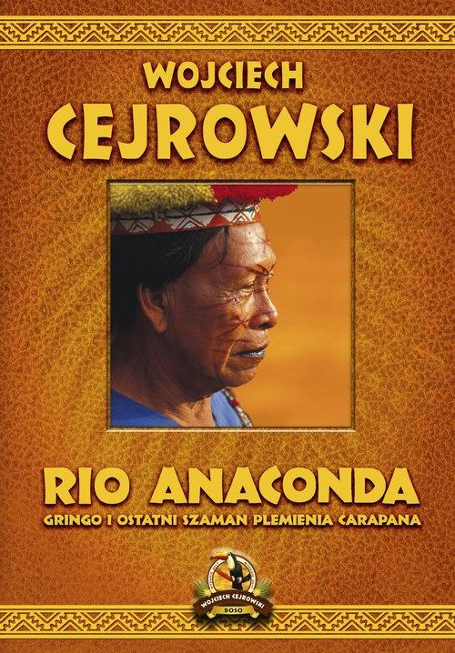 Rio Anaconda Cejrowski Wojciech