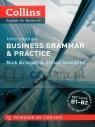 Business Grammar   Practice. Intermediate. B1-B2. PB Nick Brieger, Simon Sweeney