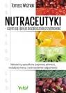Nutraceutyki czym są i jak je bezpiecznie przyjmować