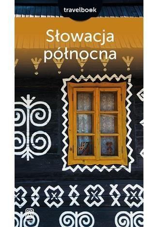 Słowacja północna Travelbook Magnowski Krzysztof