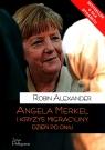 Angela Merkel i kryzys migracyjny Dzień po dniu