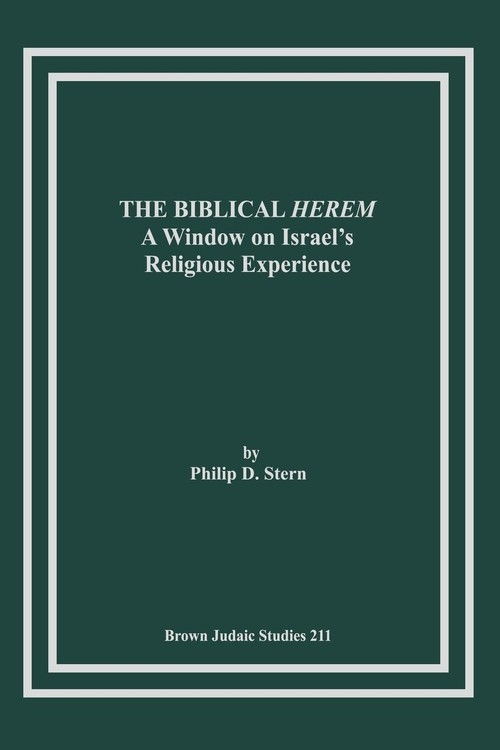 The Biblical Herem Stern Philip D.