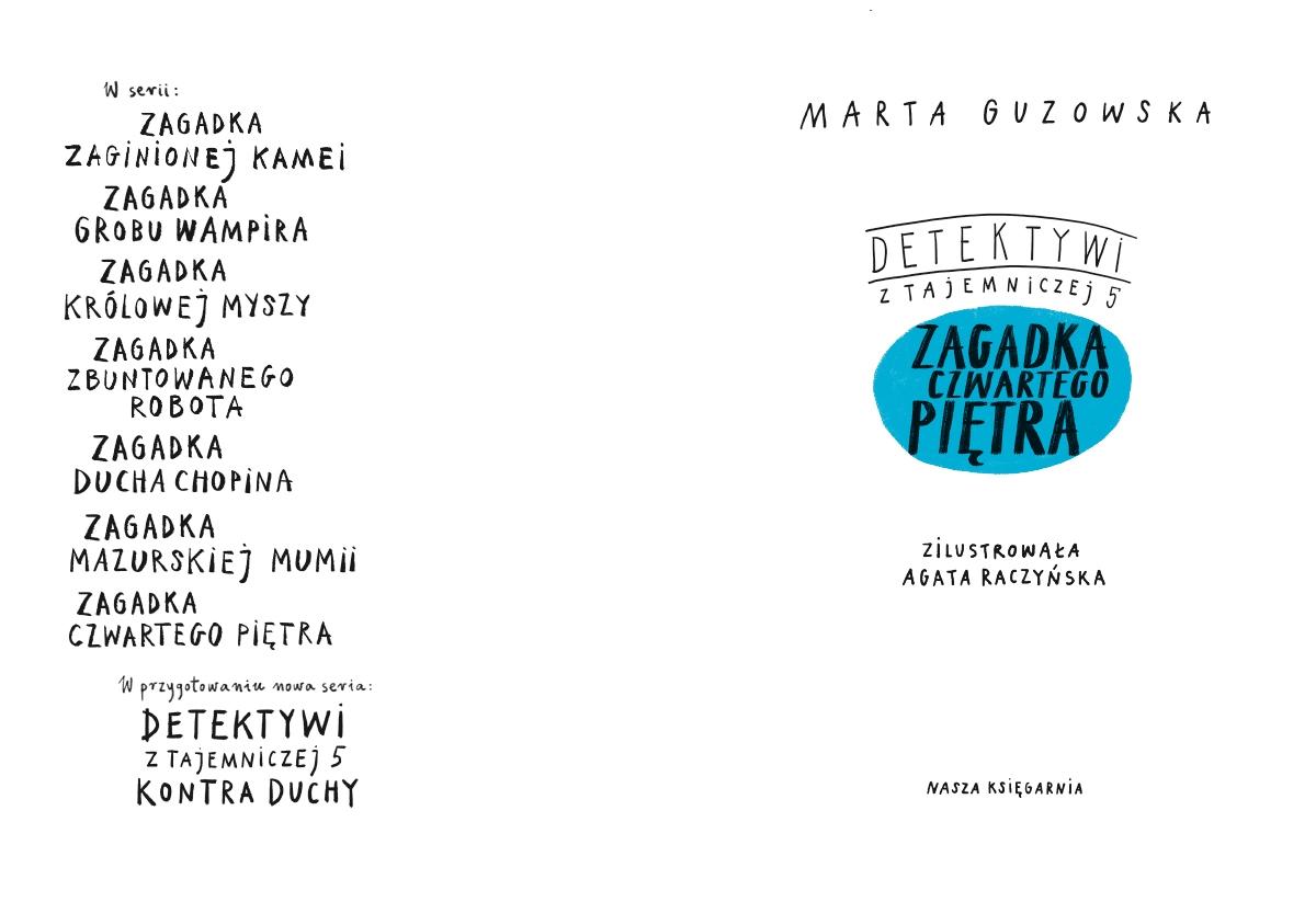 Detektywi z Tajemniczej 5. Zagadka czwartego piętra Guzowska Marta