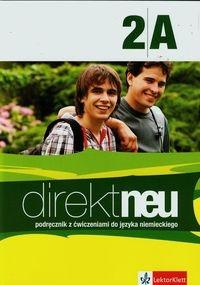 Direkt neu 2A Podręcznik z ćwiczeniami do języka niemieckiego + CD Motta Giorgio, Ćwikowska Beata
