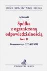 Spółka z ograniczoną odpowiedzialnością Tom 2 Komentarz do art. 227-300 KSH Nowacki Artur